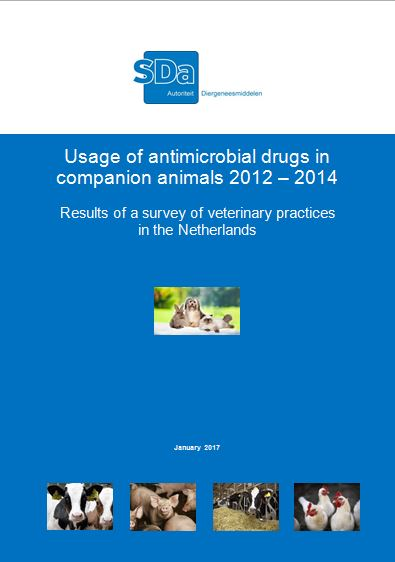 SDa-report: Usage of antimicrobial drugs in companion animals 2012 - 2014. Results of a survey of veterinary practices in the Netherlands. January 2017