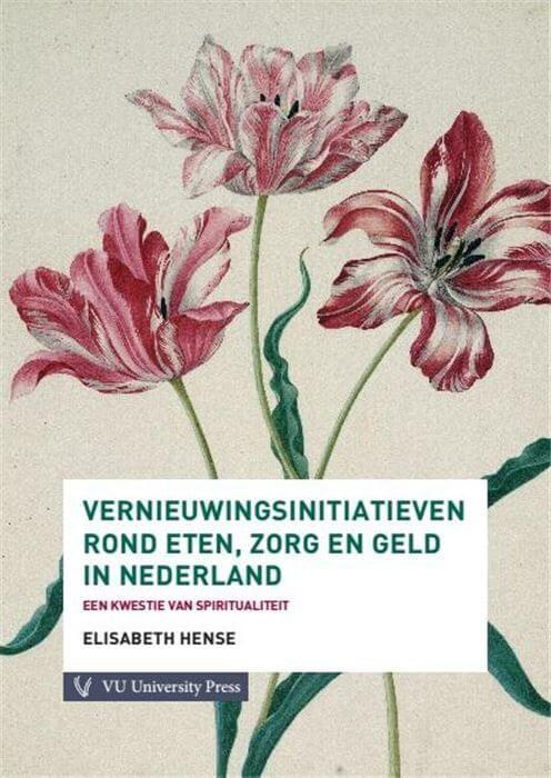 Vernieuwingsinitiatieven rond eten, zorg en geld in Nederland
