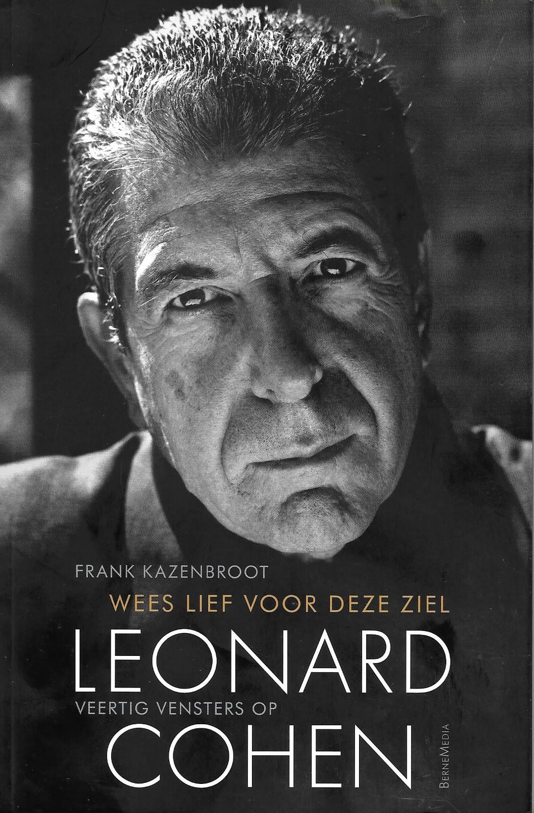 Wees lief voor deze ziel, veertig vensters op Leonard Cohen