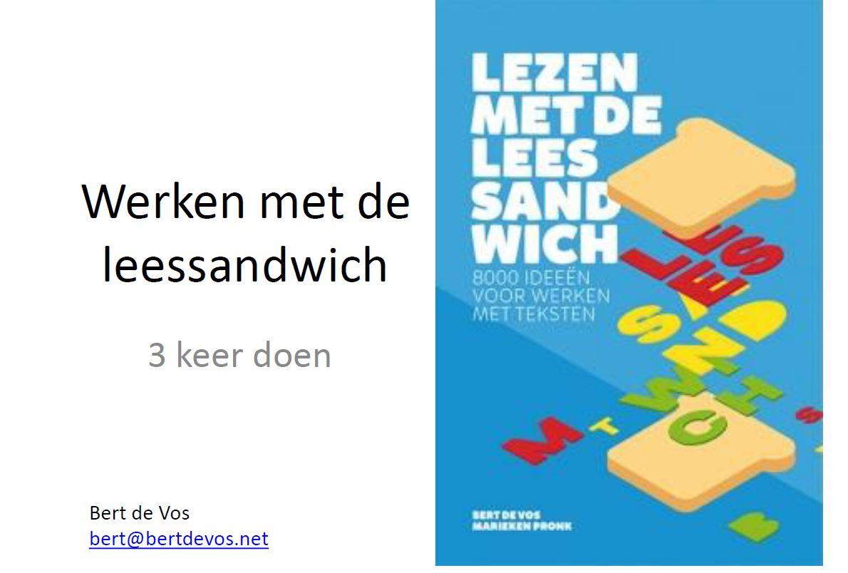 Aan de slag met de leessandwich -  Bert de Vos