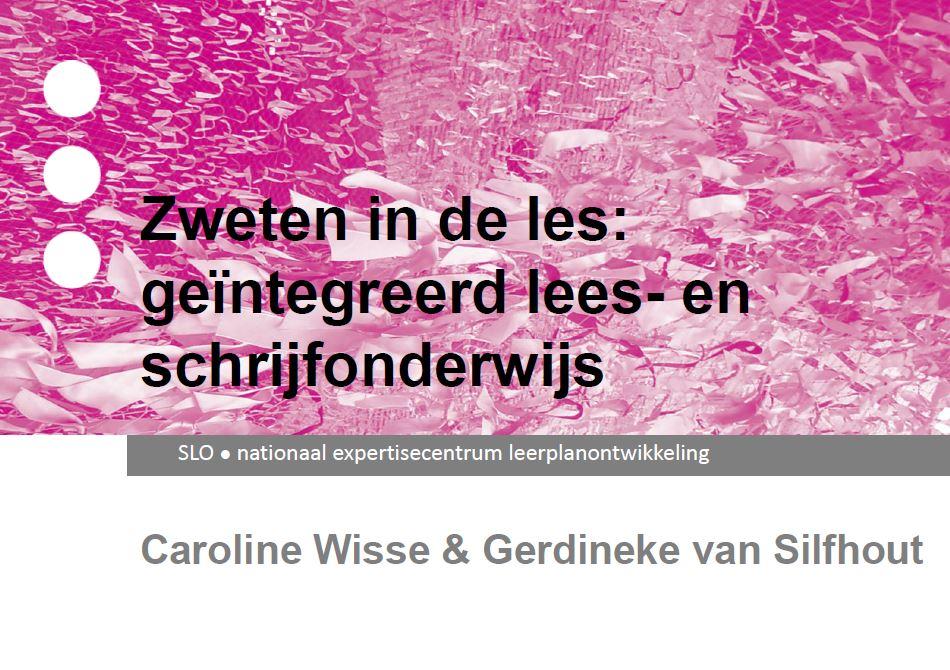 Zweten in de les: geïntegreerd literatuur-, lees- en schrijfonderwijs - Gerdineke van Silfhout