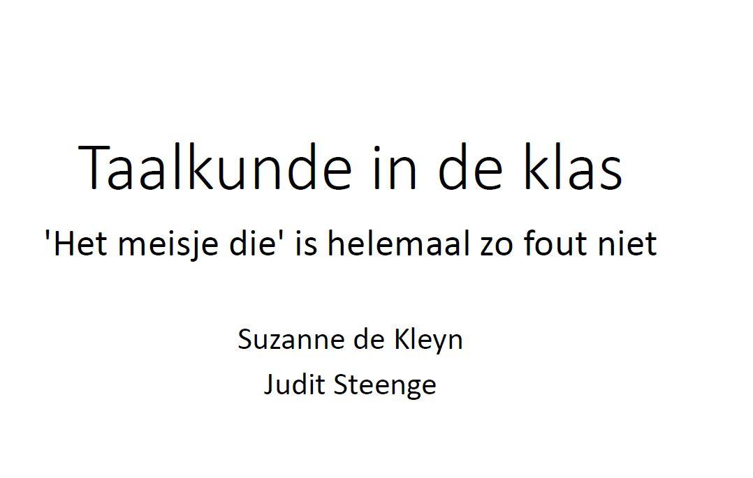 Taalkunde in de klas - Suzanne de Kleyn en Judit Steenge